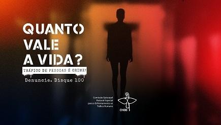 CNBB realiza Semana de Mobilização para o Enfrentamento ao Tráfico de Pessoas